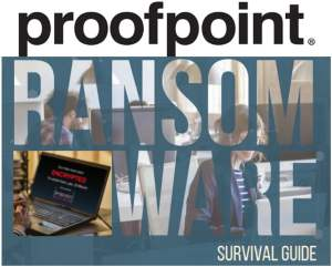 Proofpoint Ransomware survival Guide